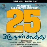 Oru Naal Koothu Movie 25th Day Posters